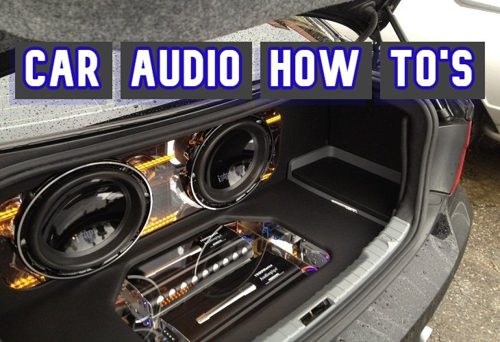 Car audio How to's